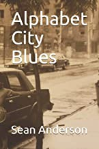Alphabet City Blues