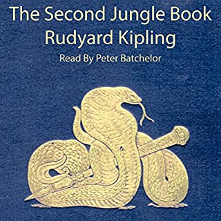 The Second Jungle Book                   By:                                                                                                                                 Rudyard Kipling                               Narrated by:                                                                                                                                 Peter Batchelor                      Length: 6 hrs and 5 mins     8 ratings     Overall 4.1