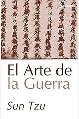 El Arte de la Guerra (Spanish Edition) Kindle Edition