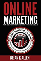 Online Marketing Methods: For Increasing Home Business Success Paperback