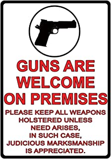 Guns Are Welcome On Premises 2nd Amendment Metal Sign Indoor Outdoor