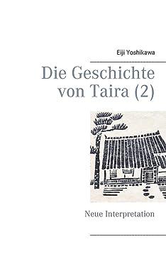 Die Geschichte von Taira (2): Neue Interpretation (German Edition)