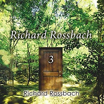 Richard Rossbach 3