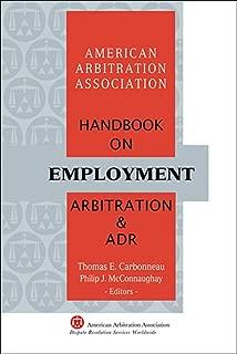 AAA Handbook on Employment Arbitration and ADR