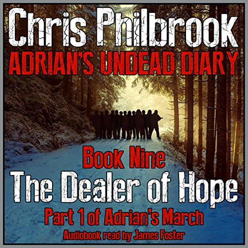 The Dealer of Hope: Adrian's March, Part One audiobook cover art
