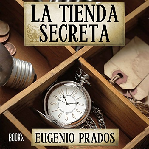 La Tienda Secreta [The Secret Store] audiobook cover art