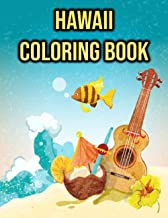 Hawaii Coloring Book: for Adults, Women, Teens | Beautiful Island, Landscapes, Surfing, Beach, Totems, Dancers | Hawaii Gifts