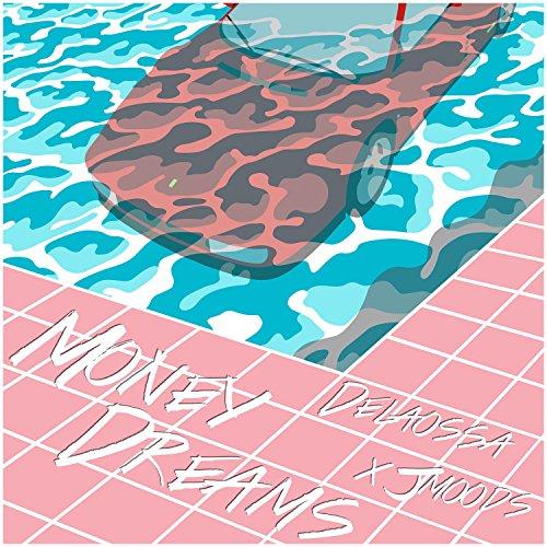 Money Dreams [Explicit]