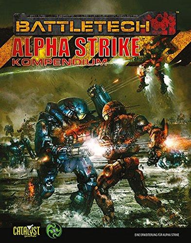 Alpha Strike Kompendium: Eine Erweiterung zu Alpha Strike (BattleTech)