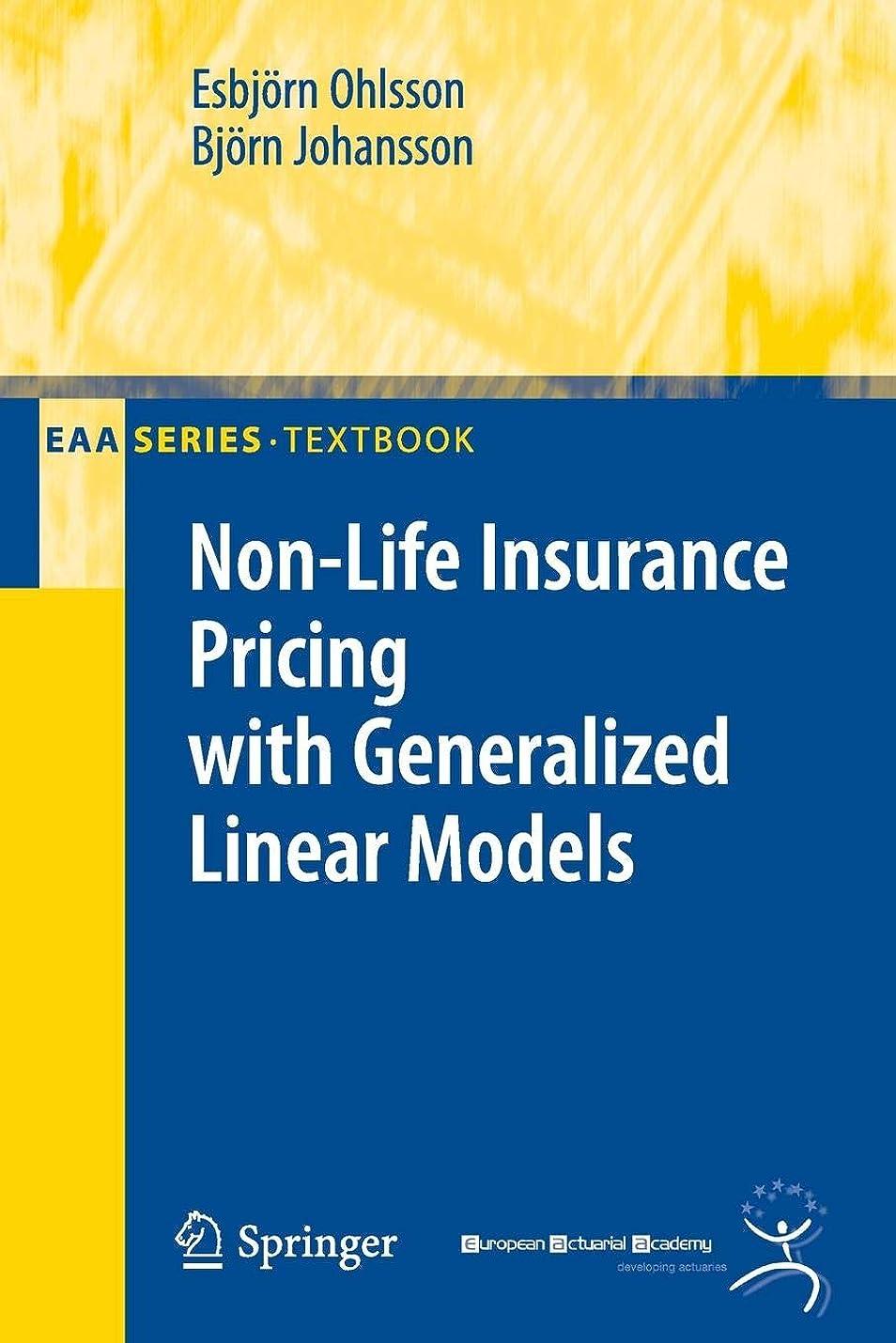 トラフィック家畜反発するNon-Life Insurance Pricing with Generalized Linear Models (EAA Series)