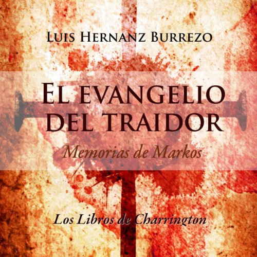 El Evangelio del Traidor [The Gospel of the Traitor] audiobook cover art