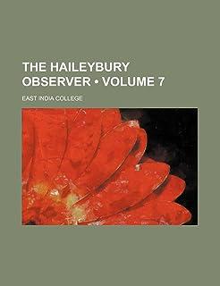 The Haileybury Observer (Volume 7)