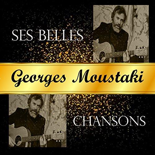 Georges moustaki, ses belles chansons