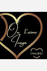 Livre d'or Inaya: cadeau prénom inaya Broché