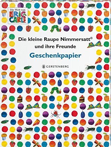 Die kleine Raupe Nimmersatt und ihre Freunde Geschenkpapier-Heft: 2 x 5 Bögen