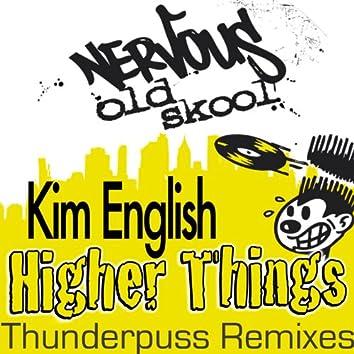 Higher Things THUNDERPUSS REMIXES