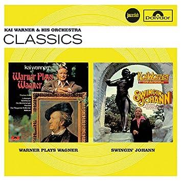 Warner Plays Wagner / Swingin' Johann (Jazz Club)