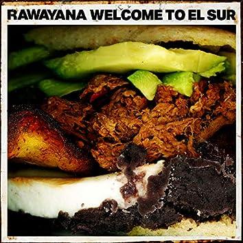 Welcome To El Sur
