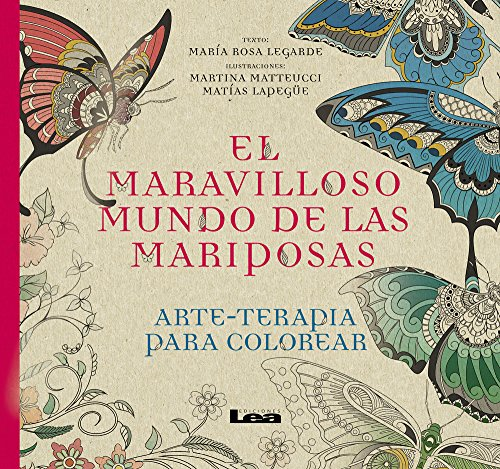 El Maravilloso Mundo de Las Mariposas (Arte Terapia)