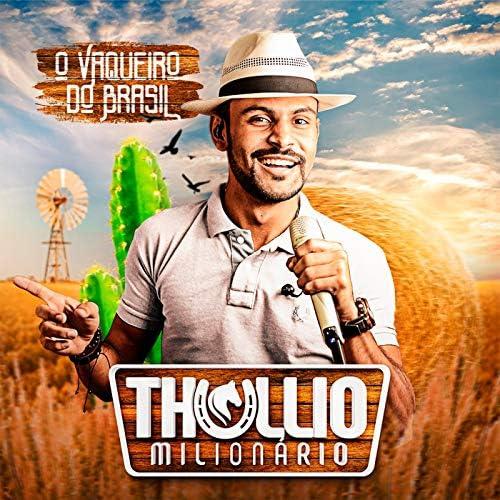 Thullio Milionário