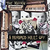 Songtexte von The Walkmen - A Hundred Miles Off