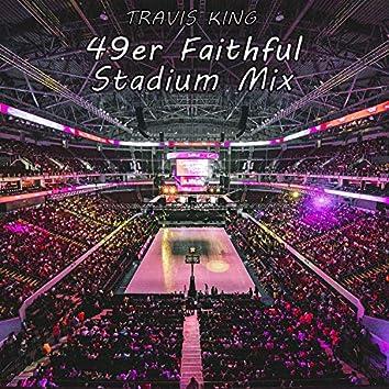 49er Faithful Stadium Mix (feat. Apollo Anthony)