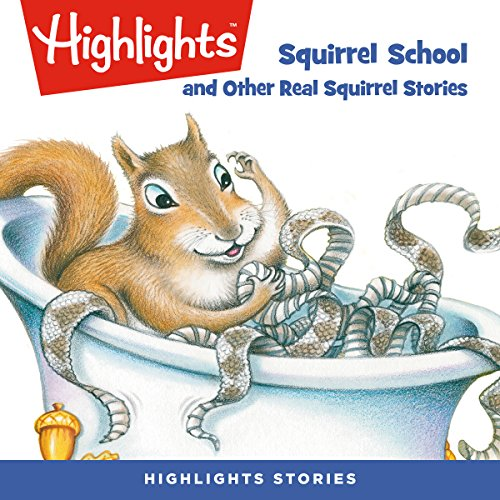 Squirrel School and Other Real Squirrel Stories copertina