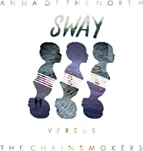 Sway (Chainsmokers Remix)