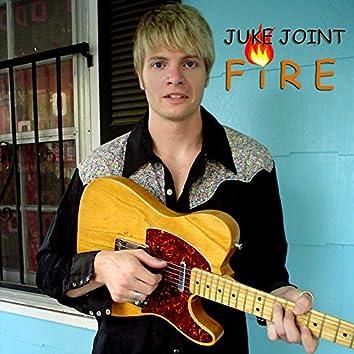 Juke Joint Fire