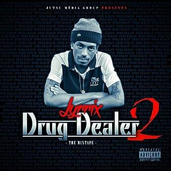 Drug Dealer, Vol. 2 (The Mixtape)