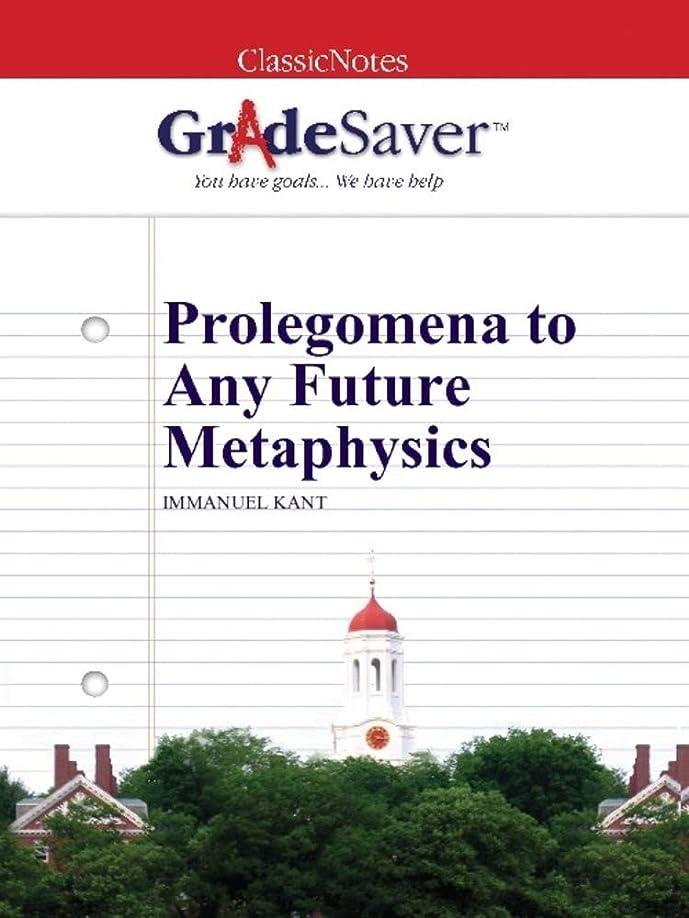 必需品編集する損傷GradeSaver (TM) ClassicNotes: Prolegomena to Any Future Metaphysics (English Edition)