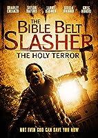BIBLE BELT SLASHER: HOLY TERROR