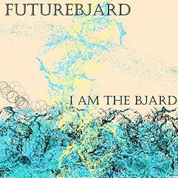 I Am the Bjard