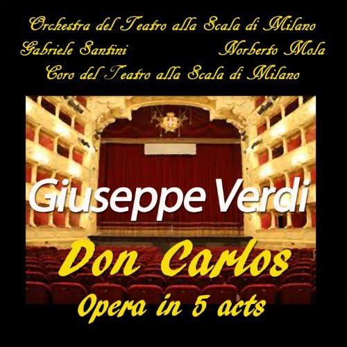 Orchestra del Teatro alla Scala di Milano, Gabriele Santini, Coro del Teatro alla Scala di Milano, Norberto Mola