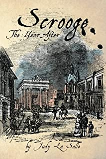 Scrooge: The Year After (The Scrooge Years) (Volume 1)