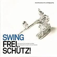 Swing Frei, Schütz! -