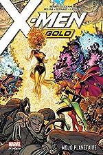X-Men Gold Tome 2 - Mojo Planétaire de Marc Guggenheim
