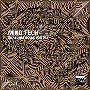 Mind Tech, Vol. 3 (Incredible Sound For DJ's)