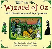 The Wizard of Oz: A Pop-up Book (Three Dimensional Pop Up)