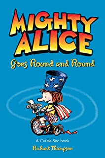 Mighty Alice Goes Round and Round: A Cul de Sac Book (Volume 6)
