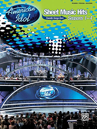 American Idol Sheet Music Hits: Favorite Songs from Seasons 1-4, Piano/Vocal/chords