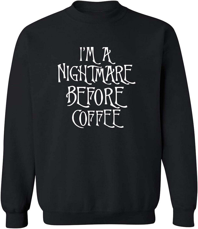 I'm A Nightmare Before Coffee Crewneck Sweatshirt