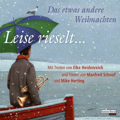 Leise rieselt … audiobook cover art