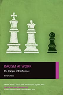 Racism at Work: The Danger of Indifference