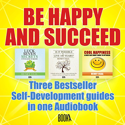 Be Happy and Succeed audiobook cover art