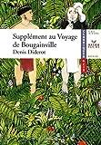Supplément au Voyage de Bougainville by Denis Diderot (2007-08-22) - Editions Hatier - 22/08/2007