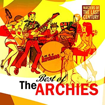 Masters Of The Last Century: Best of The Archies