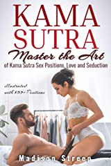 Kama Sutra: Master the Art of Kama Sutra Sex Positions, Love and Seduction - Illustrated with 100+ Positions Capa comum