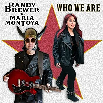 Who We Are (feat. Maria Montoya)
