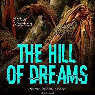The Hill of Dreams audiobook cover art